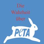 Gastartikel: PETA und seine unlauteren Mitteln
