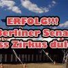 ERFOLG!!! Berliner Senat muss Zirkus dulden