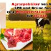 Agrarpolitiker von Union, SPD und Grüne fordern eine Mehrwertsteuererhöhung für Fleisch