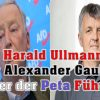Harald Ullmann der Alexander Gauland unter der Peta Führung!